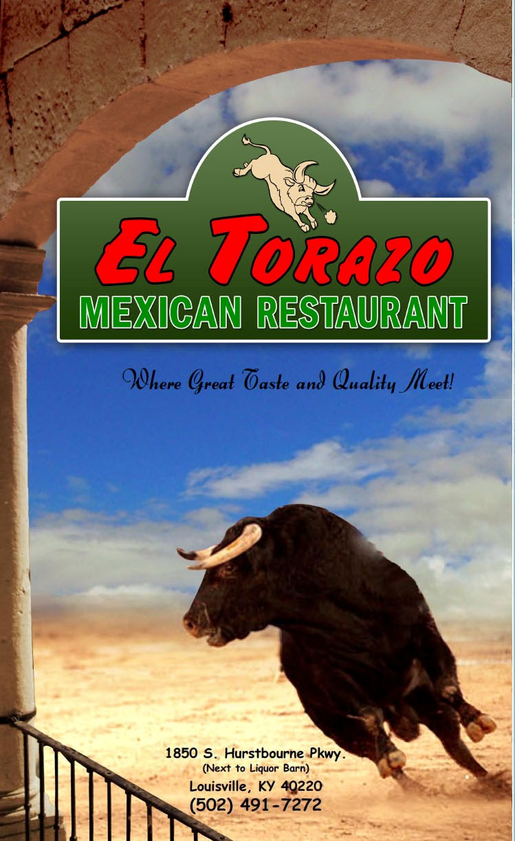 The Best Mexican Food In Louisville Ky Is At El Torazo